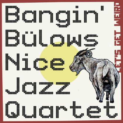Bangin' Bülow's Nice Jazz Quartet